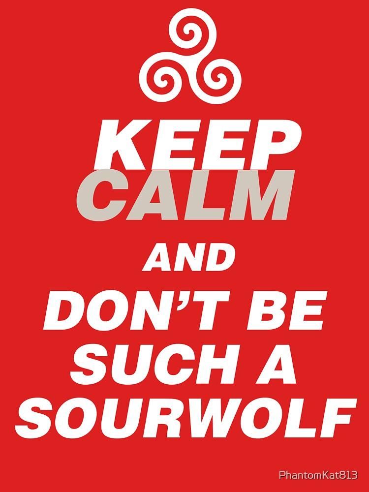 Keep Calm Sourwolf by PhantomKat813
