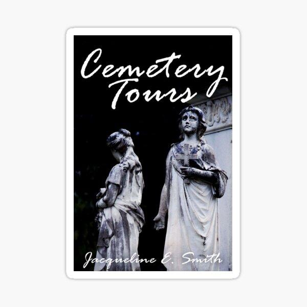 Cemetery Tours Sticker