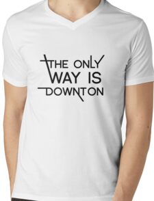 THE ONLY WAY IS DOWNTON Mens V-Neck T-Shirt