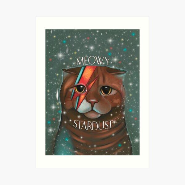 Meowy stardust David Bowie fan art ziggy stardust Art Print