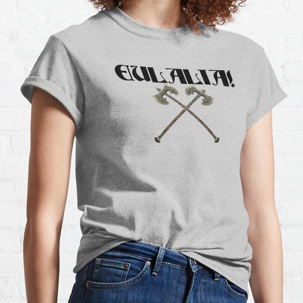 Eulalia! Classic T-Shirt
