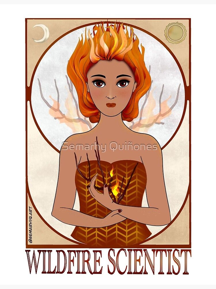 Wildfire Scientist (SciArt Nouveau) by semarhy