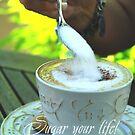 Sugar your life by TriciaDanby