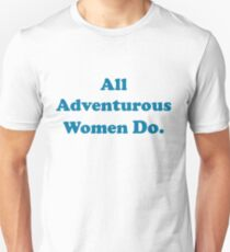 All Adventurous Women Do. Slim Fit T-Shirt