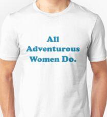 All Adventurous Women Do. Slim Fit T-Shirt
