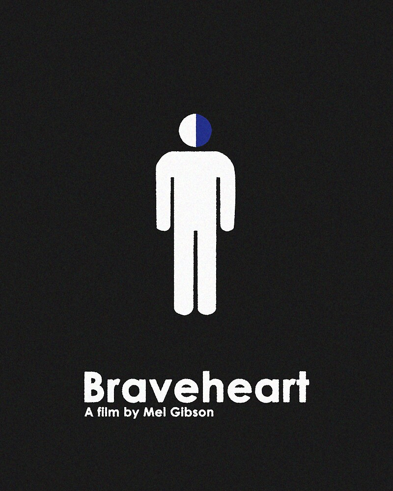 Braveheart by Trapper Dixon