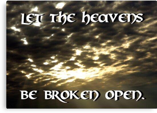 """""""Let The Heavens Be Broken Open"""" by Carter L. Shepard by echoesofheaven"""