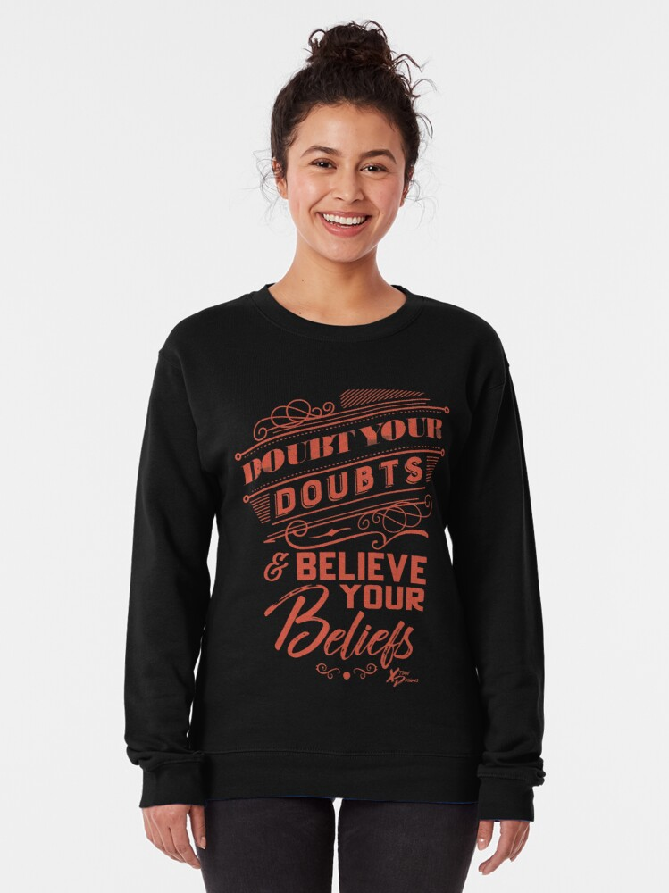 Alternate view of Doubt Your Doubts Pullover Sweatshirt