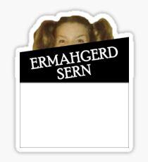 ERMAHGERD Sticker