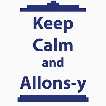 Keep Calm and Allons-y by sambambina