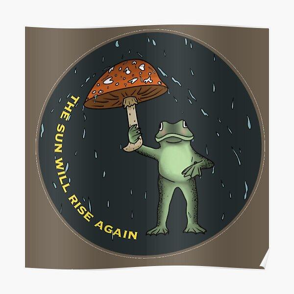rainy frog with a mushroom umbrella  Poster