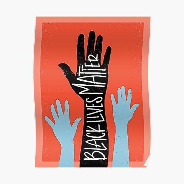 Black lives matter poster Poster