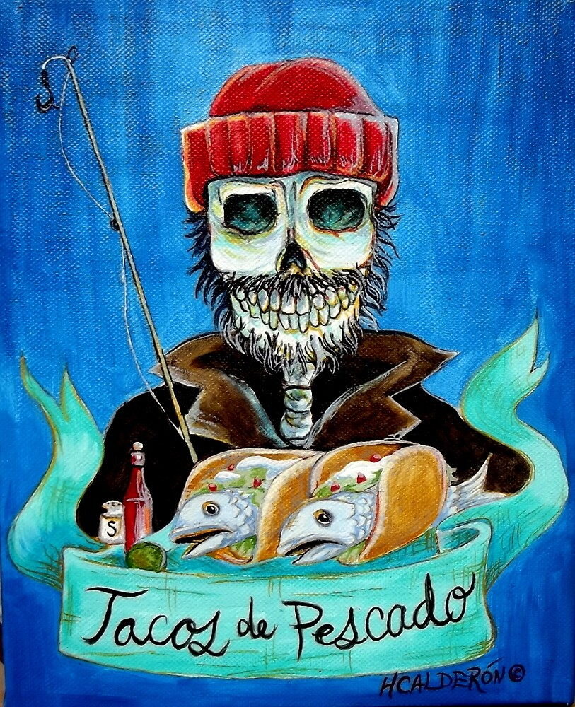 Tacos de Pescado by HCalderonArt