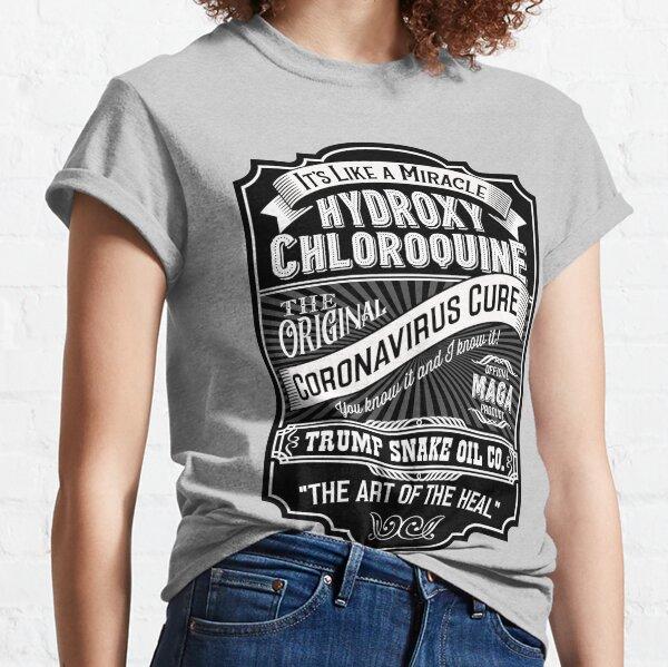 Parodie Vintage Label für Hydroxychloroquin als Heilmittel für Coronavirus. Classic T-Shirt