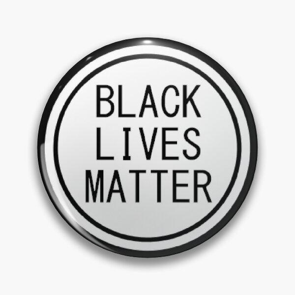 Black Lives Matter B&W Pin