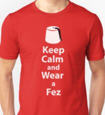 Keep Calm and Wear a Fez - White T-Shirt