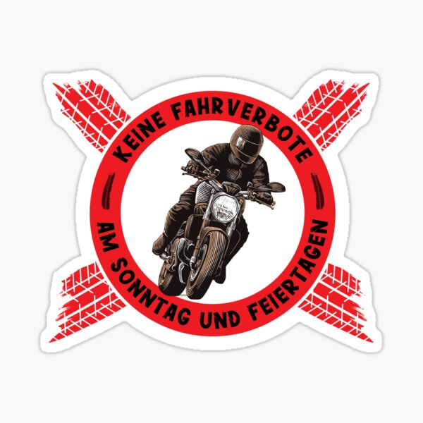 Biker saying No motorcycle driving ban on Sunday and public holidays. Motorcyclist design Glossy Sticker