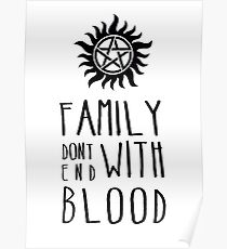 Family Dont End with Blood Poster