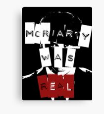 Moriarty Was Real Canvas Print