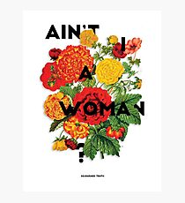 Ain't I A Woman?, 2015 Photographic Print
