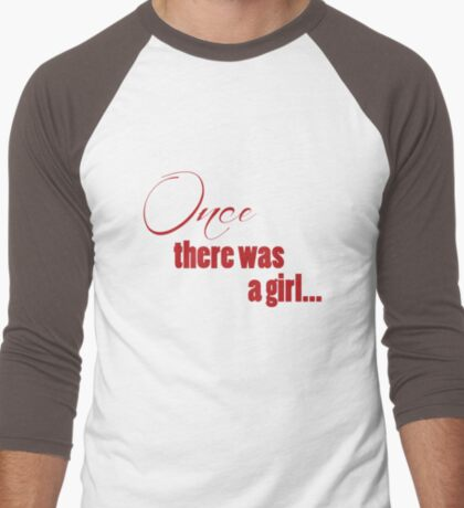 Once There Was A Girl T-Shirt