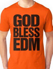 God Bless EDM (Electronic Dance Music) [black] Unisex T-Shirt