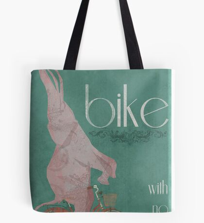I Can Ride My Bike With No Hands Tote Bag