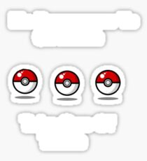 It's Dangerous To Go Alone. Here Take One Of These. Sticker