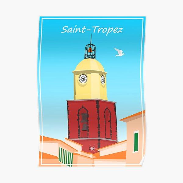 Le Clocher de Saint-Tropez Poster