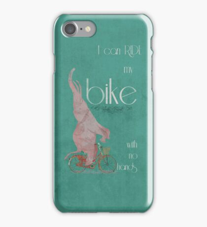 I Can Ride My Bike With No Hands iPhone Case/Skin
