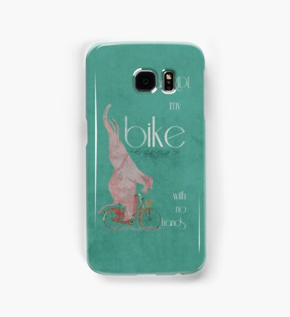I Can Ride My Bike With No Hands Samsung Galaxy Case/Skin