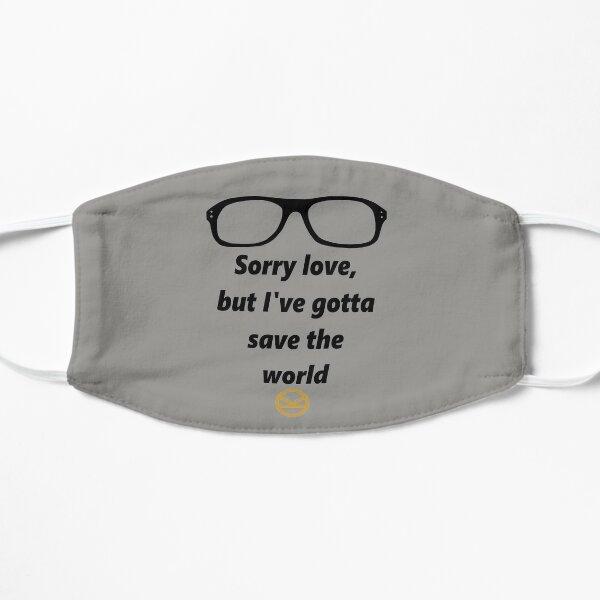 I've gotta save the world Mask