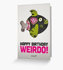 "Zombie Fish – Birthday Card ""Happy Birthday Weirdo"" Greeting Card"