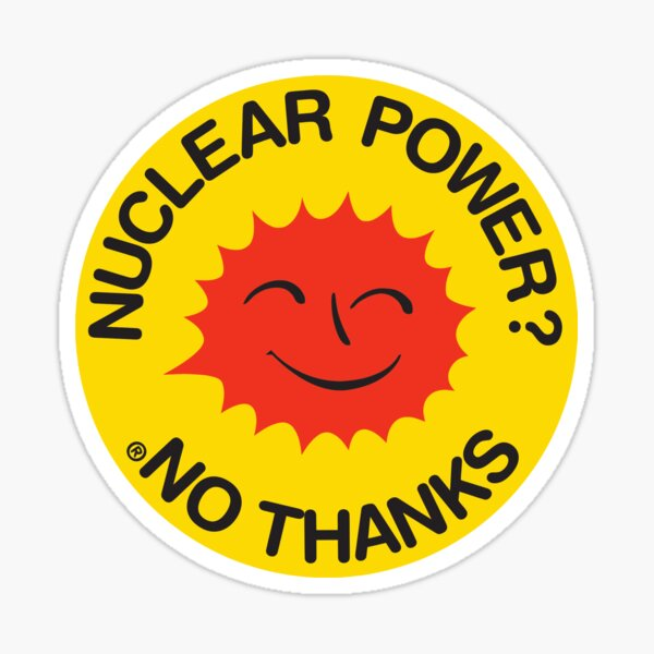 Nuclear Power? No Thanks. Sticker
