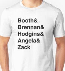 Booth& Brennan& Hodgins& Angela& Zack (black) Unisex T-Shirt