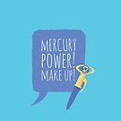 Mercury Power Makeup by gallantdesigns