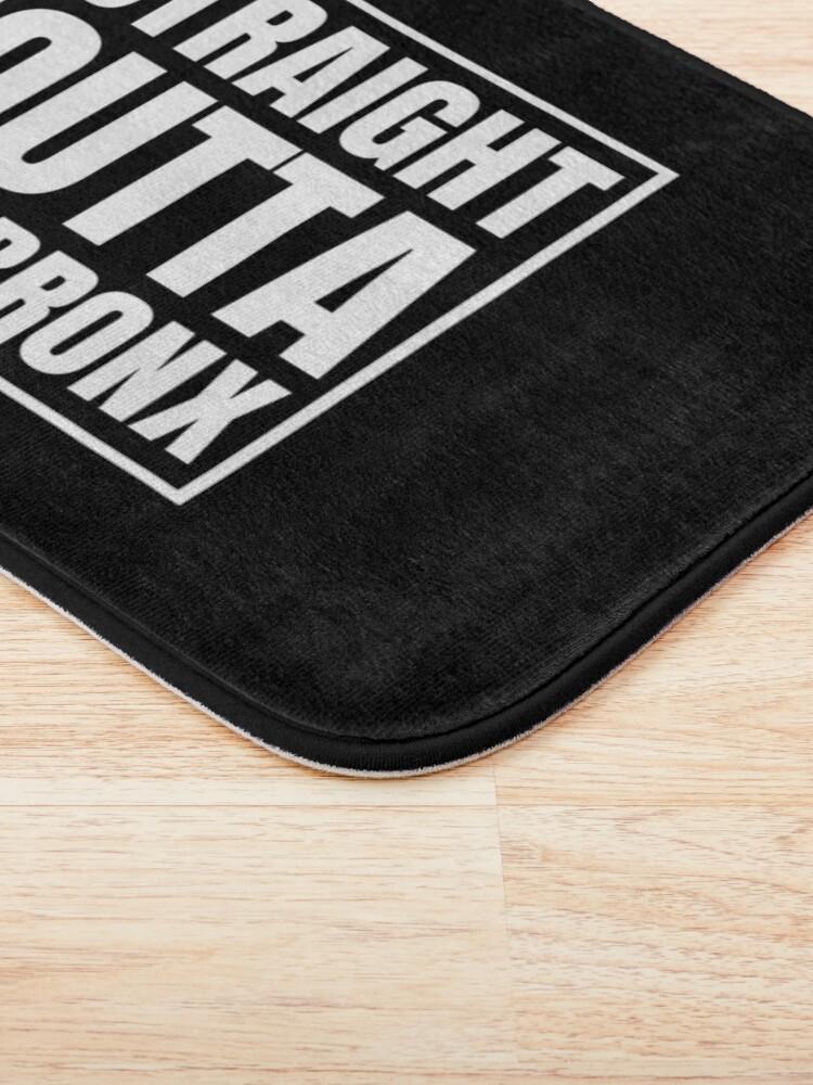 Alternate view of Straight Outta The Bronx Bath Mat