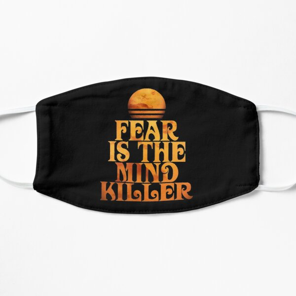 Fear is the Mind-Killer Mask