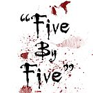 Five By Five by GirlsnGuns