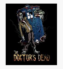 The Doctor's Dead Photographic Print