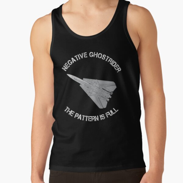 Top Gun - Negative Ghost Rider The pattern Is Full - F14 Top View Tank Top