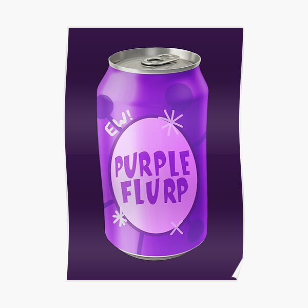 Purple Flurp Poster