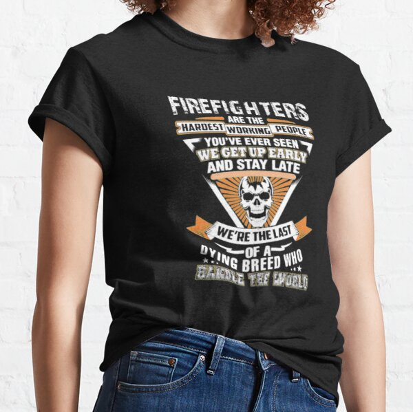 Firefighter Were The Last Of A Dying Breed Classic T-Shirt