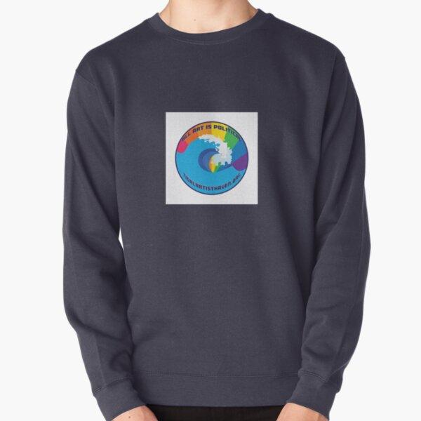 All Art is Political Pullover Sweatshirt