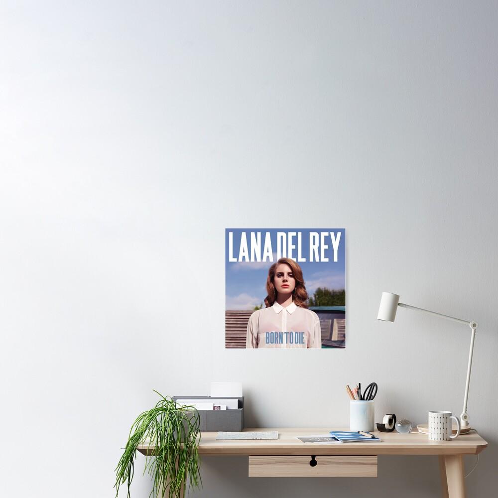 Lana - BORN TO DIE Poster