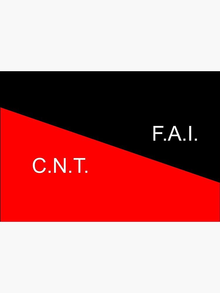 C.N.T. F.A.I. Anarcho Syndicalist  by radLeft
