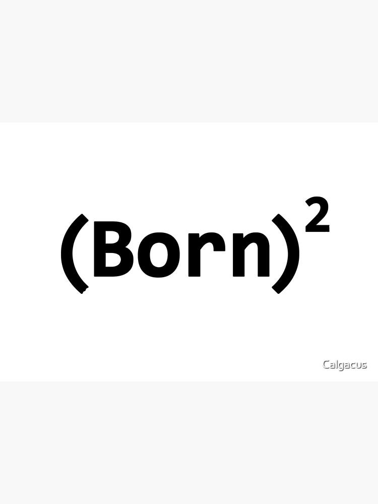BORN AGAIN by Calgacus