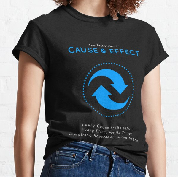The Principle of Cause & Effect - Shee Symbol Classic T-Shirt