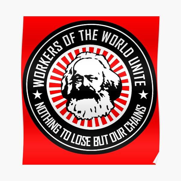 KARL MARX - WORKERS UNITE Poster