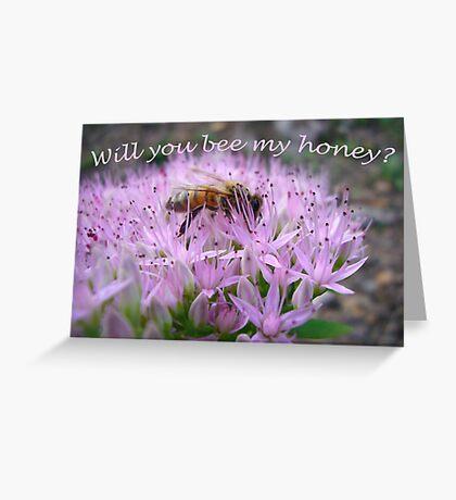 Bee My Honey Greeting Card